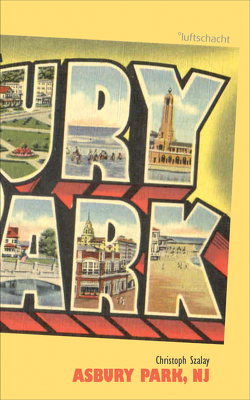 Asbury Park, NJ von Szalay,  Christoph