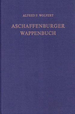 Aschaffenburger Wappenbuch von Roebel,  Joachim von, Wolfert,  Alfred F