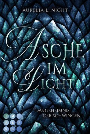 Asche im Licht (Das Geheimnis der Schwingen 2) von Night,  Aurelia L.