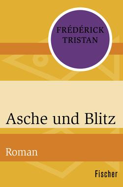 Asche und Blitz von Clerc-Erle,  Widulind, Tristan,  Frédérick