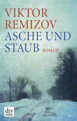 Asche und Staub von Nitschke,  Annelore, Remizov,  Viktor