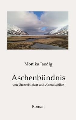 Aschenbündnis von Jaedig,  Monika