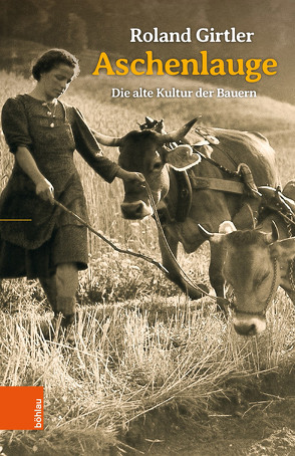 Aschenlauge von Girtler,  Roland