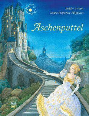 Aschenputtel von Filippucci,  Laura Francesca, Grimm Brüder