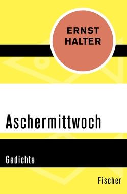 Aschermittwoch von Halter,  Ernst