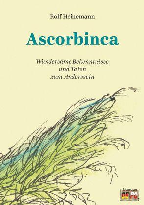 Ascorbinca von Heinemann,  Rolf