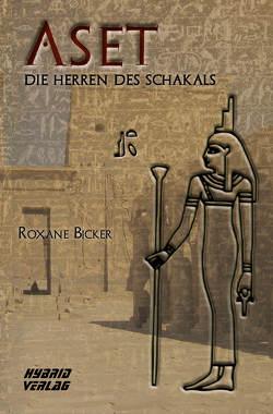 Aset von Bicker,  Roxane