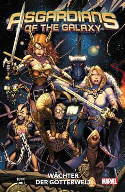 Asgardians of the Galaxy von Araujo,  Andre Lima, Bunn,  Cullen, Bustos,  Natacha, Del Mundo,  Mike, Hans,  Stephanie, Lolli,  Matteo, Maresca,  Luca, Rösch,  Alexander, Thompson,  Jill