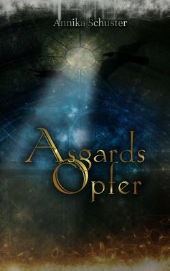 Asgards Opfer von Schuster,  Annika