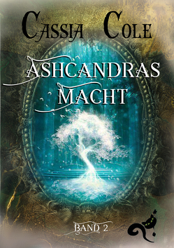 Ashcandras Macht von Cole,  Cassia