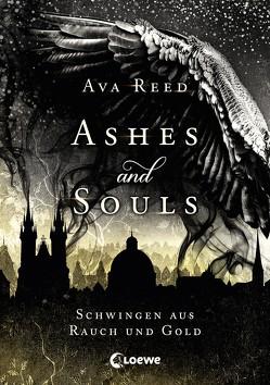 Ashes and Souls – Schwingen aus Rauch und Gold von Reed,  Ava