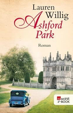Ashford Park von Sandberg-Ciletti,  Mechtild, Willig,  Lauren