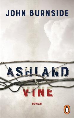 Ashland & Vine von Burnside,  John, Robben,  Bernhard