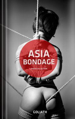 Asia Bondage von Goliath, Speliotis,  Steven