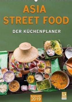 ASIA STREET FOOD – Der Küchenplaner (Wandkalender 2019 DIN A2 hoch)
