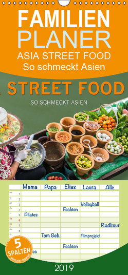 ASIA STREET FOOD – So schmeckt Asien – Familienplaner hoch (Wandkalender 2019 , 21 cm x 45 cm, hoch) von BuddhaART