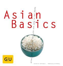 Asian Basics von Dickhaut,  Sebastian, Schinharl,  Cornelia
