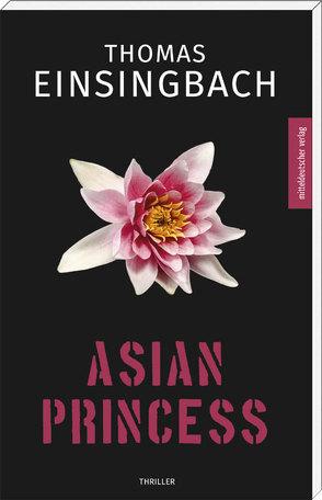 Asian Princess von Einsingbach,  Thomas