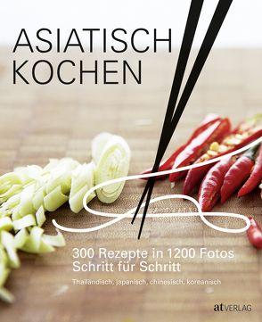 Asiatisch Kochen von Buchwalter,  Barbara, Ezekiel,  Emily, Otzen,  Andrea, Rooney,  Deirdre, Vassallo,  Jody