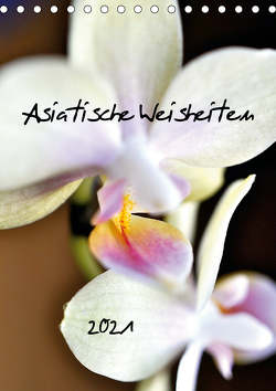 Asiatische Weisheiten (Tischkalender 2021 DIN A5 hoch) von Funfack,  Anna