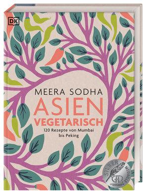Asien vegetarisch von Sodha,  Meera