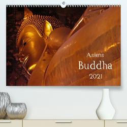 Asiens Buddha (Premium, hochwertiger DIN A2 Wandkalender 2021, Kunstdruck in Hochglanz) von G. Zucht,  Peter