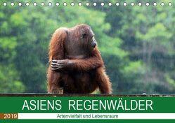 ASIENS REGENWÄLDER Artenvielfalt und Lebensraum (Tischkalender 2019 DIN A5 quer) von Gärtner,  Oliver