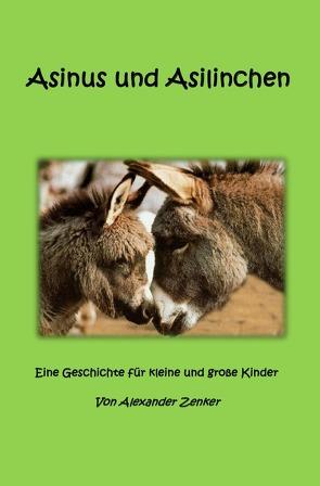 Asinus und Asilinchen von Zenker,  Alexander