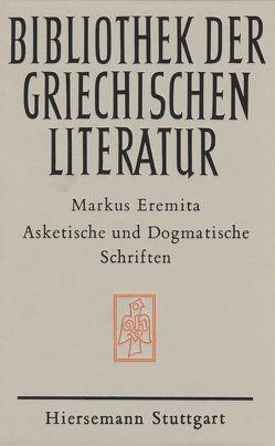 Asketische und dogmatische Schriften von Hesse,  Otmar, Markus Eremita