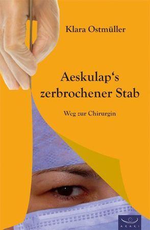 Äskulaps zerbrochener Stab von Ostmüller,  Klara