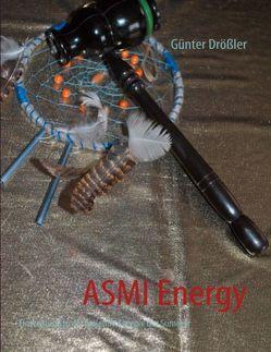 ASMI Energy von Drößler,  Günter