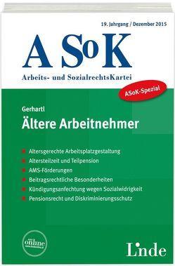 ASoK-Spezial Ältere Arbeitnehmer von Gerhartl,  Andreas