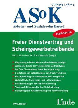 ASoK-Spezial Freier Dienstvertrag und Scheingewerbetreibende von Marhold,  Franz