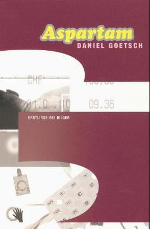 Aspartam von Goetsch,  Daniel