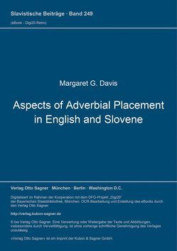 Aspects of Adverbial Placement in English and Slovene von Davis,  Margaret G.