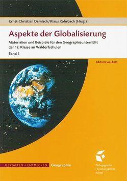 Aspekte der Globalisierung von Demisch,  Ernst Ch, Rohrbach,  Klaus