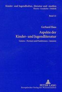 Aspekte der Kinder- und Jugendliteratur von Haas,  Gerhard