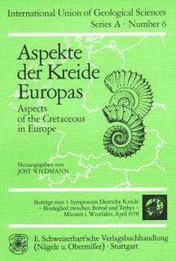 Aspekte der Kreide Europas von Wiedmann,  Jost