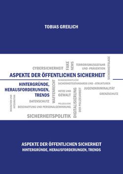 Aspekte der öffentlichen Sicherheit von Greilich,  Tobias