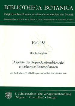 Aspekte der Reproduktionsbiologie chorikarper Blütenpflanzen von Langlotz,  Monika