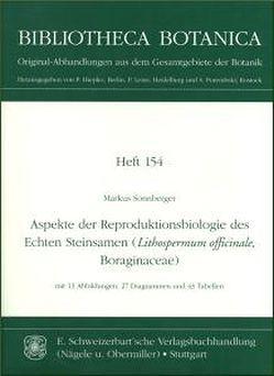 Aspekte der Reproduktionsbiologie des Echten Steinsamen (Lithospermum officinale, Boraginaceae) von Sonnberger,  Markus