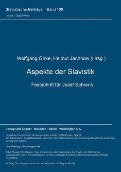 Aspekte der Slavistik von Girke,  Wolfgang, Jachnow,  Helmut