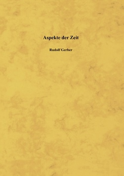 Aspekte der Zeit von Gerber,  Rudolf