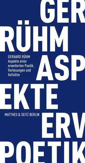Aspekte einer erweiterten Poetik von Rühm,  Gerhard