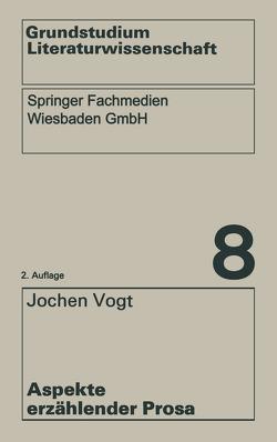 Aspekte erzählender Prosa von Vogt,  Jochen