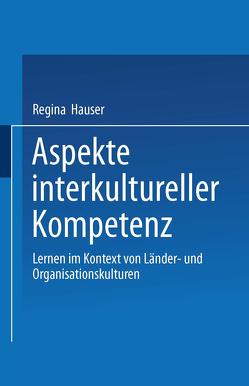 Aspekte interkultureller Kompetenz von Hauser,  Regina