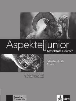 Aspekte junior B1 plus von Koithan,  Ute, Schmitz,  Helen, Sieber,  Tanja, Sonntag,  Ralf