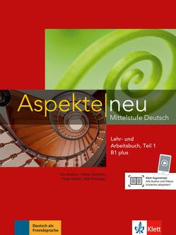 Aspekte neu B1 plus von Koithan,  Ute, Lösche,  Ralf-Peter, Mayr-Sieber,  Tanja, Moritz,  Ulrike, Schmitz,  Helen, Sonntag,  Ralf