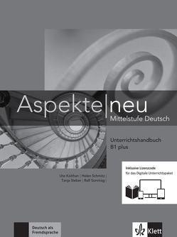 Aspekte neu B1 plus von Koithan,  Ute, Mayr-Sieber,  Tanja, Schmitz,  Helen, Sonntag,  Ralf