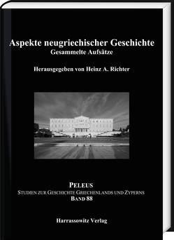Aspekte neugriechischer Geschichte von Richter,  Heinz A.